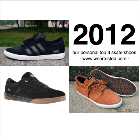weartested skate shoe recap 2012: our personal top 3